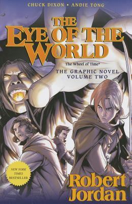 The Eye of the World 2 By Jordan, Robert/ Dixon, Chuck/ Tong, Andie